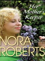 Nora Roberts-Her Mother's Keeper-E Book-Download