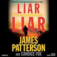James Patterson - Liar Liar  -  MP3 Audio Book on Disc