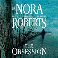 The Obsession-By Nora Roberts-Audio Book