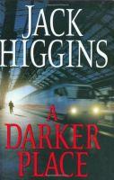 Jack Higgins-A Darker Place